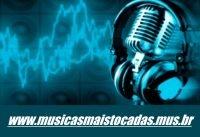 Músicas Mais Tocadas nas Rádios do Momento 2017