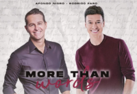 More Than Words - Rodrigo Faro e Afonso Nigro